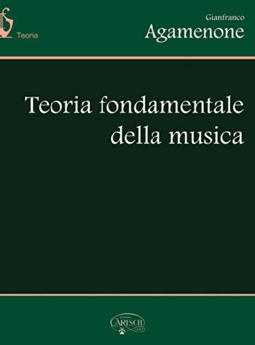 Teoria fondamentale della musica. Per la Scuola media