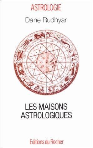 Les Maisons astrologiques
