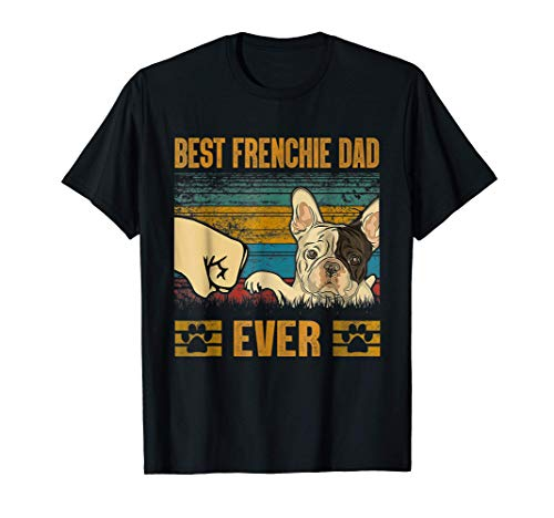Mens Retro Vintage Best Frenchie Dad Ever Funny Father's Day T-Shirt