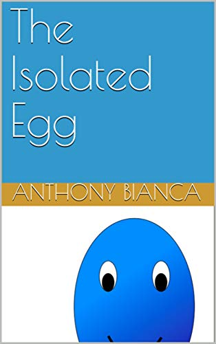 The Isolated Egg (English Edition)