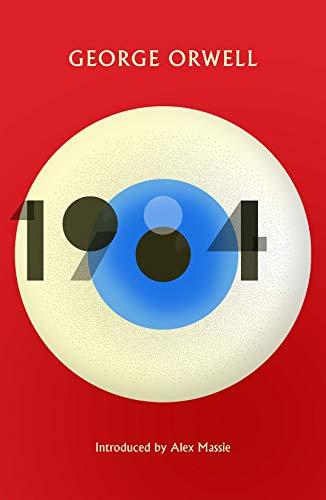 1984: The Jura Edition: New Edition of the Twentieth Century's Dystopian Masterpiece