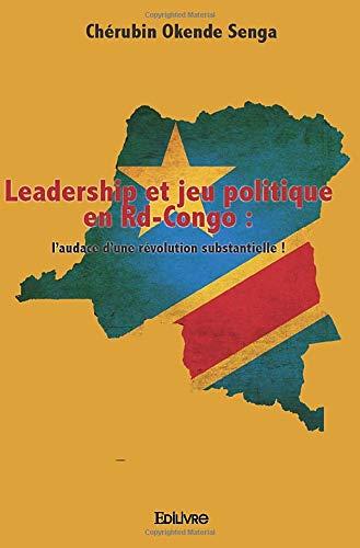 Leadership et jeu politique en Rd-Congo :