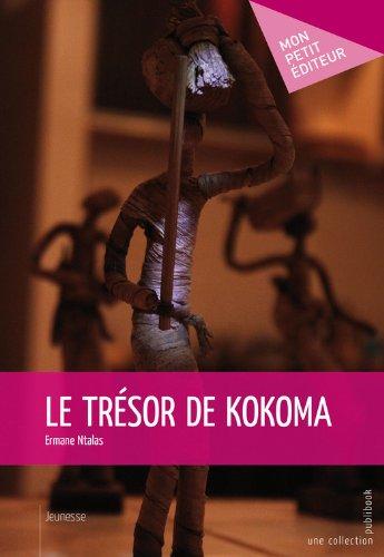 Le Trésor de kokoma (MON PETIT EDITE) (French Edition)
