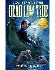 Dead Low Tide: 3 (Monster Mysteries)