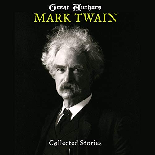 Great Authors - Mark Twain: Collected Stories cover art