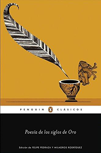 Poesía de los Siglos de Oro (Penguin Clásicos)