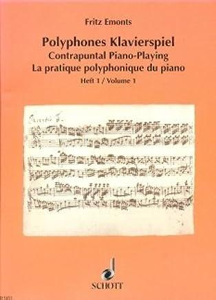 Polyp hones pianoforte gioco 1–arrangiamento per pianoforte [Note musicali/holzweißig] Compositore: emonts Fritz