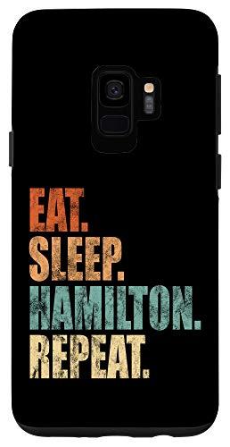 Galaxy S9 Eat Sleep Hamilton Repeat Shirt Funny Hamilton Case