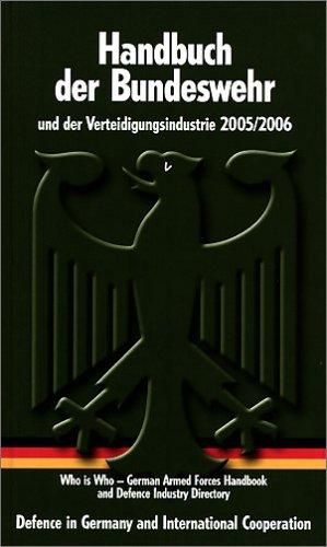 Handbuch der Bundeswehr und der Verteidigungsindustrie: 2005/2007