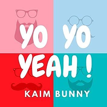 Yo Yo Yeah !