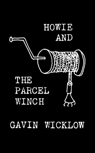 Howie and the Parcel Winch