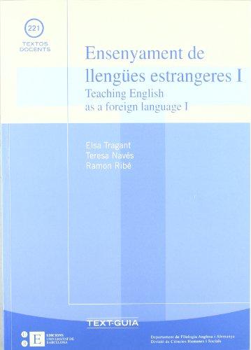 Ensenyament de llengües estrangeres I. Teaching english as a foreign language I (TEXTOS DOCENTS)