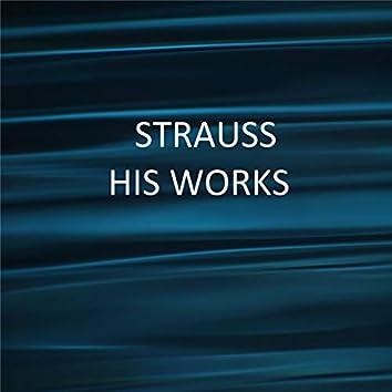 J. Strauss II - His Works