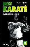 Best karaté Tome 8 : Gankaku, jion (Best karate)