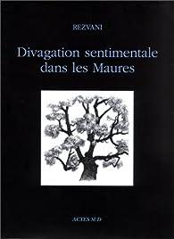 Divagations sentimentales dans les Maures par Serge Rezvani