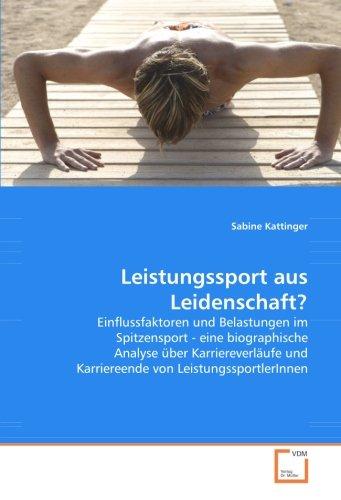 Kattinger, S: Leistungssport aus Leidenschaft?