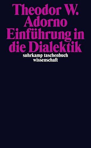 Nachgelassene Schriften. Abteilung IV: Vorlesungen: Band 2: »Einführung in die Dialektik« (1958) (suhrkamp taschenbuch wissenschaft)