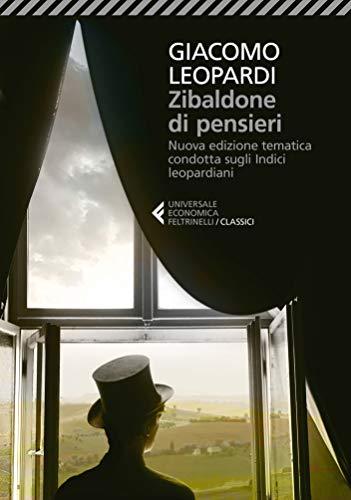 Zibaldone di pensieri: Nuova edizione tematica condotta sugli Indici leopardiani