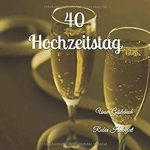 40 Hochzeitstag Unser Gästebuch Rubin Hochzeit Ein