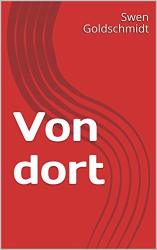Von dort  (German Edition)