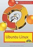 Jetzt lerne ich Ubuntu 18.04 LTS - aktuellste Version Das Komplettpaket für den erfolgreichen...