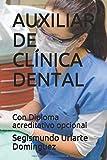 AUXILIAR DE CLÍNICA DENTAL: Con Diploma acreditativo opcional