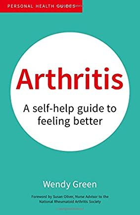 Arthritis: A Self-Help Guide to Feeling Better