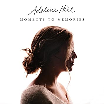 Moments to Memories - EP