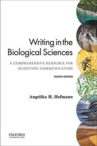 Compare Textbook Prices for Writing in the Biological Sciences 4 Edition ISBN 9780197543580 by Hofmann, Angie