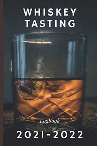 Whiskey Tasting Logbook 2020 -2021 (6