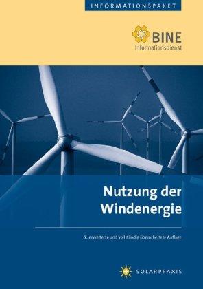 Nutzung der Windenergie: Stand: 2007.