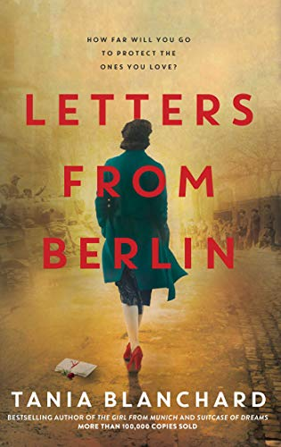 Letters from Berlin by [Tania Blanchard]