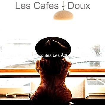 Les Cafes - Doux