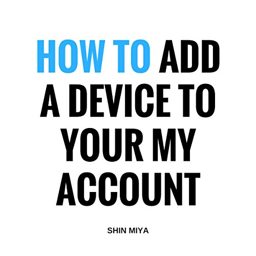 How to Add a Device to My Account cover art