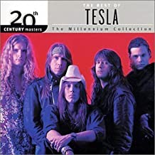 20th Century Masters - The Millennium Collection: The Best of Tesla by Tesla (2001-06-12)