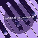 Classical Instrumental Piano Album