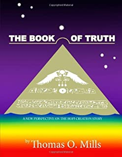 The Book Of Truth A New Perspective on the Hopi Creation Story Paperback – December 11, 2009
