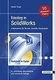 Einstieg in SolidWorks: Videotraining für Skizzen, Bauteile, Baugruppen - Harald Vogel
