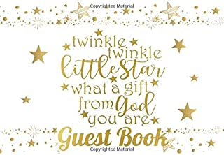 Twinkle Twinkle Little Star What a Gift from God You Are Guest Book: Twinkle Twinkle Baby Shower GuestBook Thoughts & Advice for Parents & Baby with Bonus Gift Log Pages | Boys Girls Unisex |