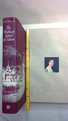 The Peabody Sisters of Salem (The American Past)