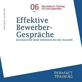 Effektive Bewerbergespräche (Hörbuch-Training für Führungskräfte 6) Titelbild
