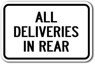 All Deliveries in Rear Sign 12