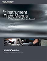 The Instrument Flight Manual: The Instrument Rating & Beyond, 8th Edition Front Cover