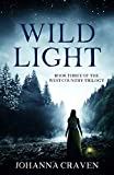 Wild Light (West Country Trilogy Book 3)