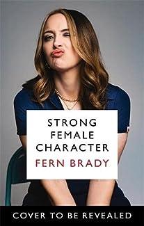 Fern Brady - Strong Female Character