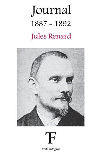Journal 1887-1892 (Journal de Jules Renard, Band 1)