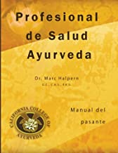 Profesional de Salud Ayurveda: Manual del pasante (Spanish Edition)