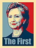 AZSTEEL 'Hillary Clinton The First' Political Poster Design