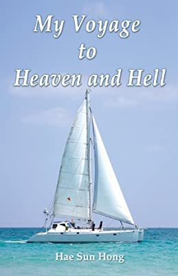 My Voyage to Heaven and Hell