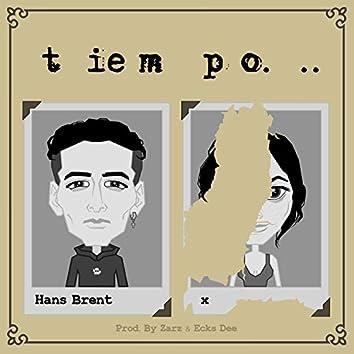 Tiempo (feat. Zarz & Ecks Dee)
